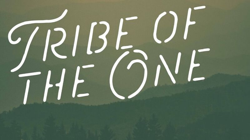 Tribe of the One