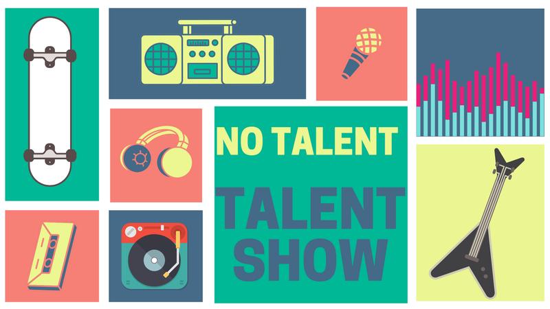 No Talent - Talent Show