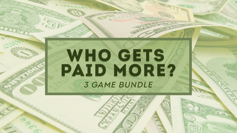 Who Gets Paid More? 3 Game BUNDLE