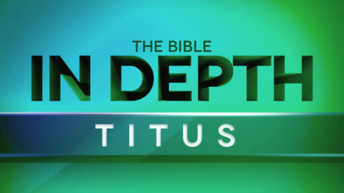 The Bible In Depth Titus image number null