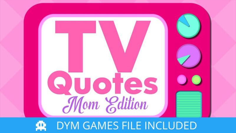 TV Quotes: Mom Edition