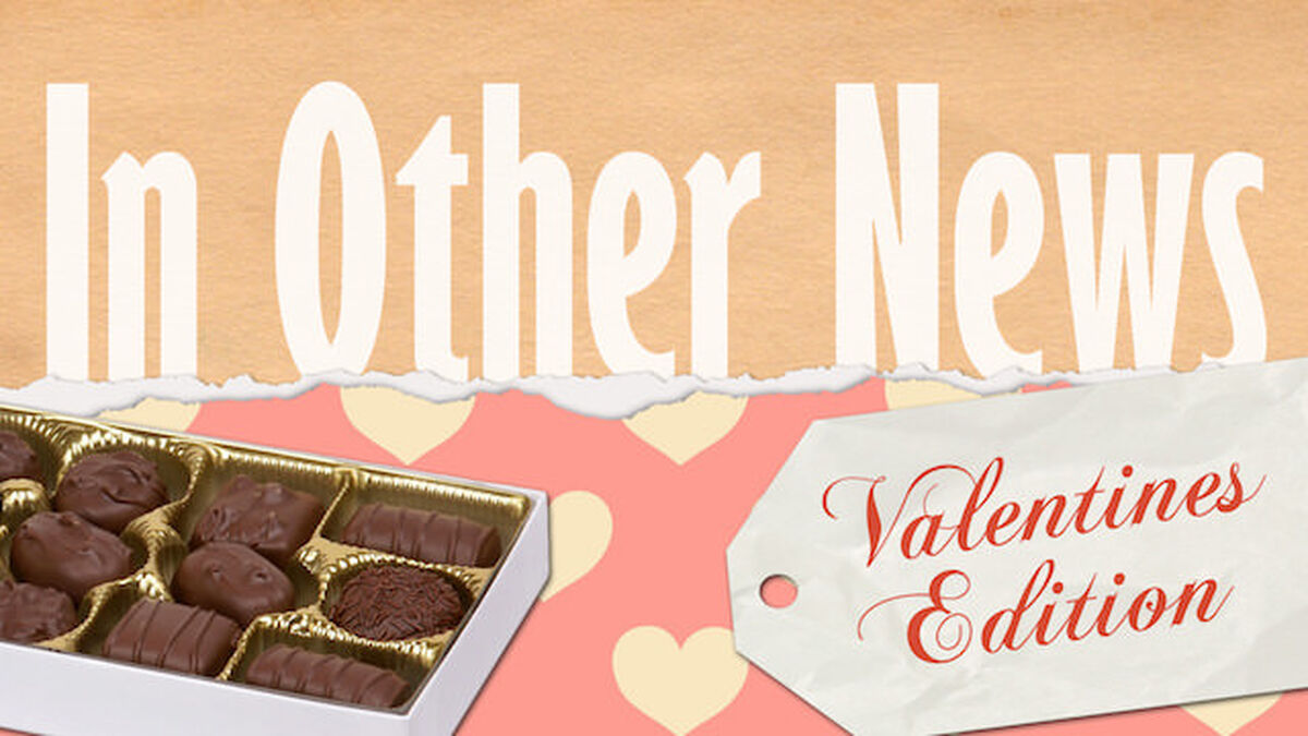 In Other News: Valentine's Edition image number null
