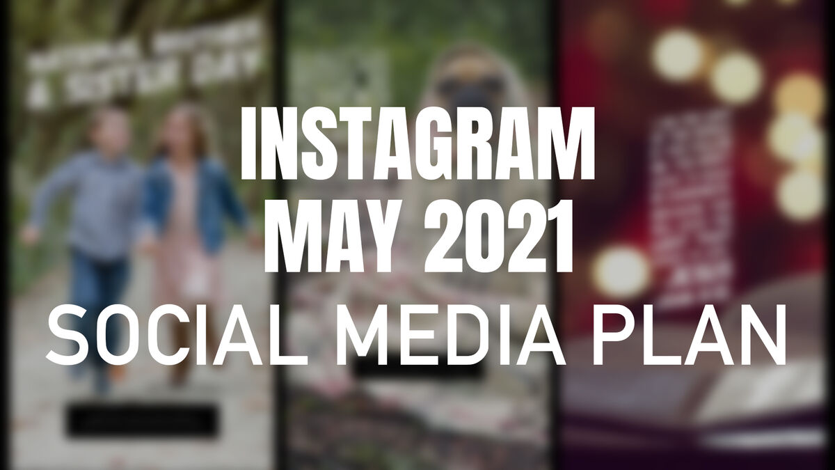 Instagram May 2021 Social Media Plan image number null