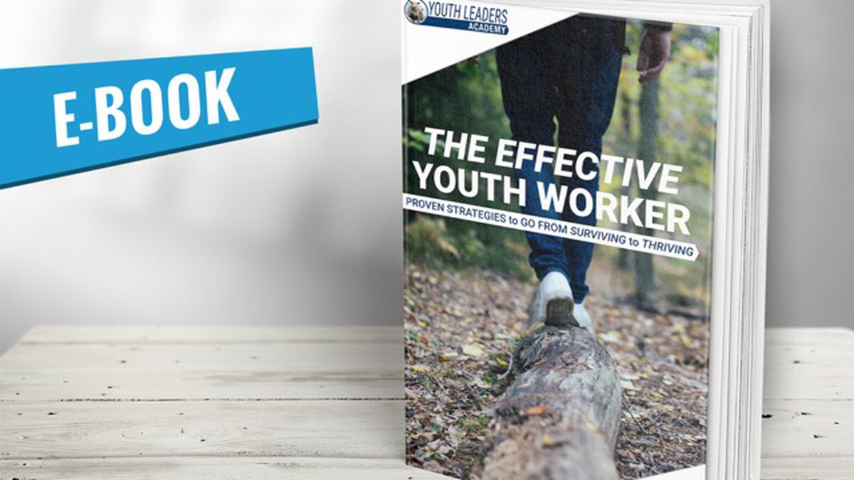The Effective Youth Worker: Proven Strategies to Go from Surviving to Thriving image number null
