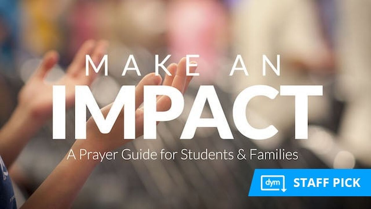 Make an Impact - A Prayer Guide for Students and Families image number null