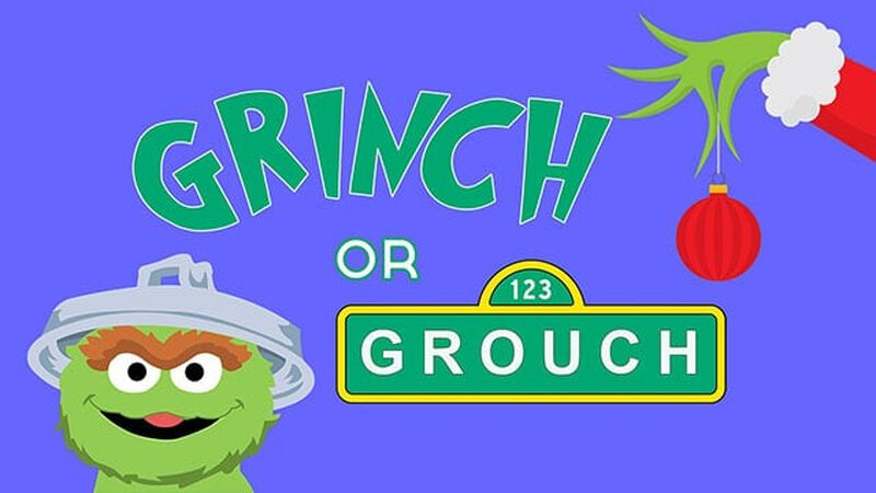 Grinch or Grouch