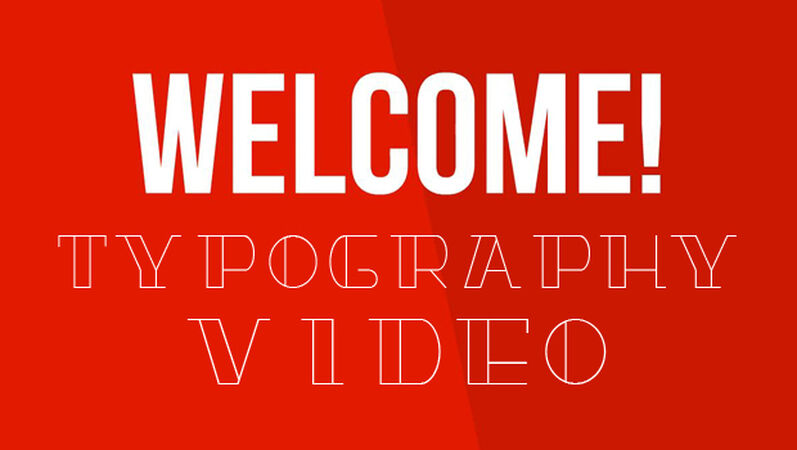 Welcome Typography Video