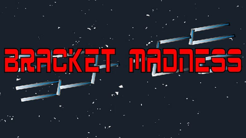 Bracket Madness