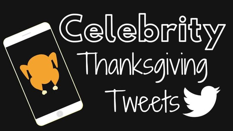 Celebrity Thanksgiving Tweets