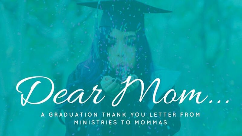 Dear Mom - A Graduation Thank You Letter