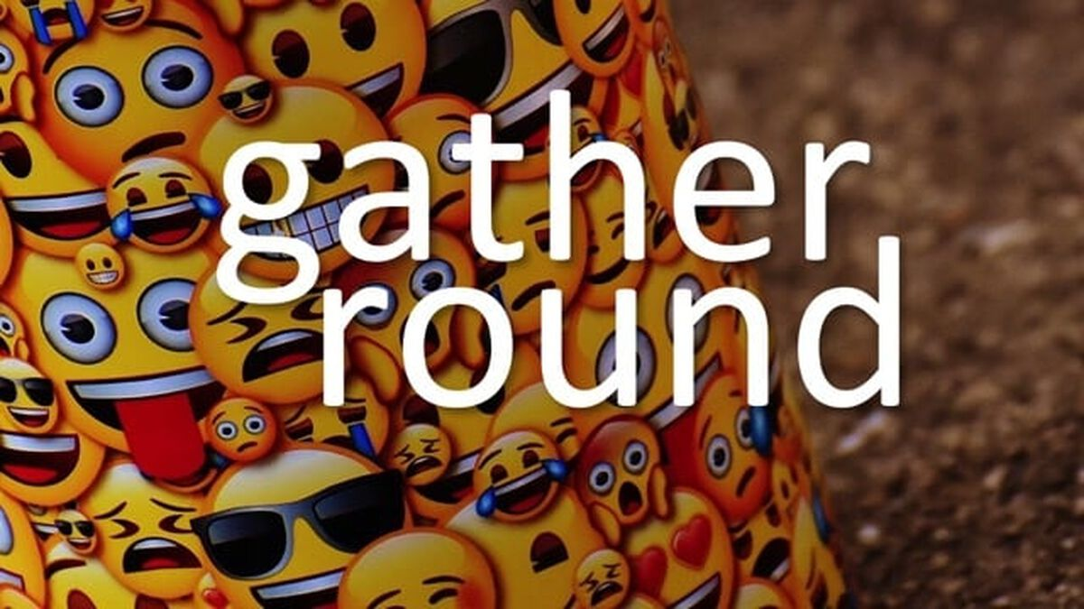 Gather Round image number null