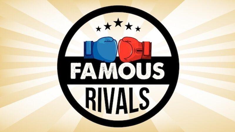 Famous Rivals