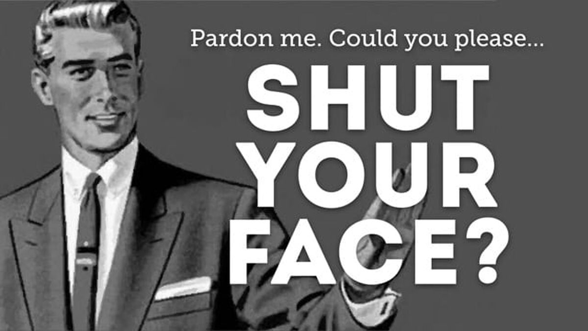 Shut Your Face image number null