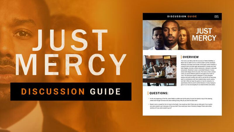 Just Mercy: Movie Discussion Guide