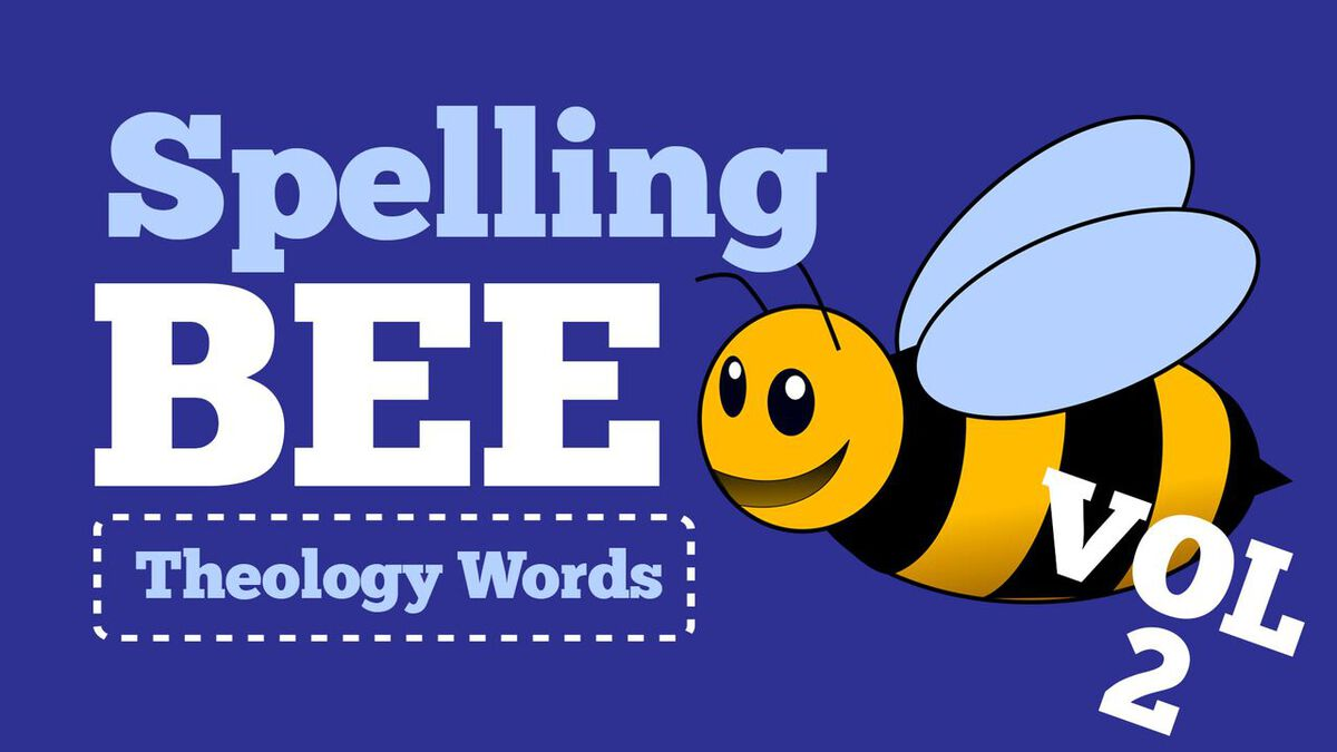 Spelling Bee 2: Big Theological Words Edition image number null