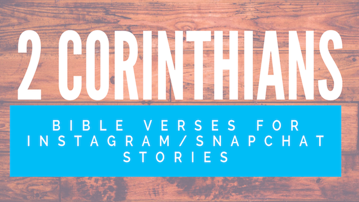 2 Corinthians Bible Verses for Instagram/Snapchat Stories image number null