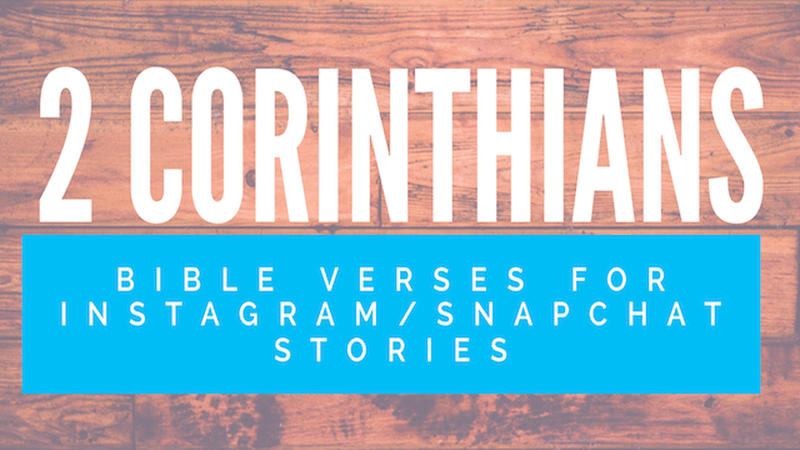 2 Corinthians Bible Verses for Instagram/Snapchat Stories