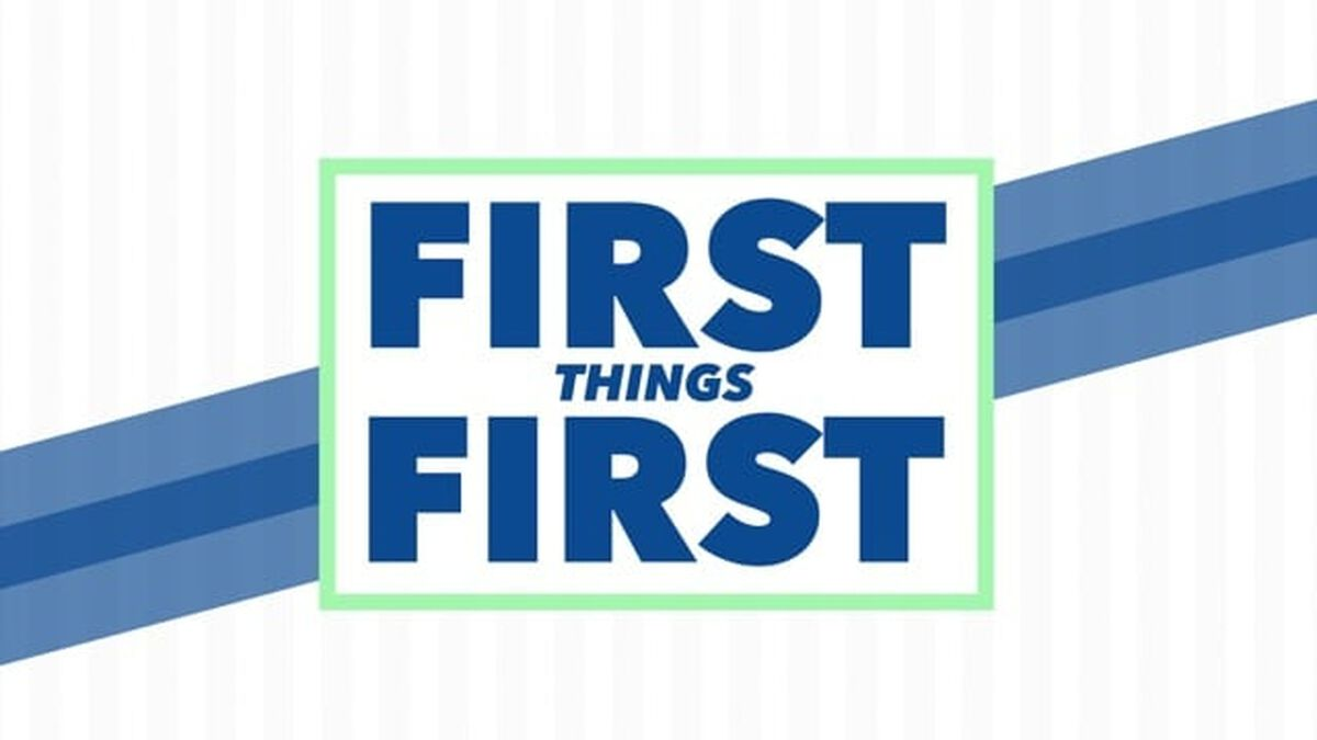First Things First image number null