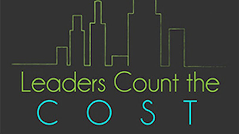 Leaders Count the Cost