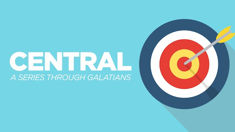 Central - A Series Through Galatians