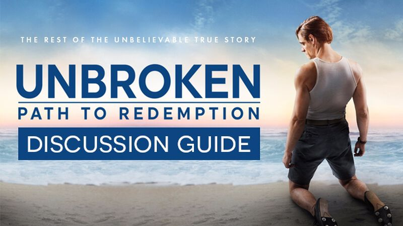 FREEBIE: Unbroken 2 Movie Discussion Guide