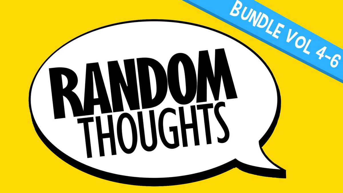 Random Thoughts 4-6 Bundle image number null