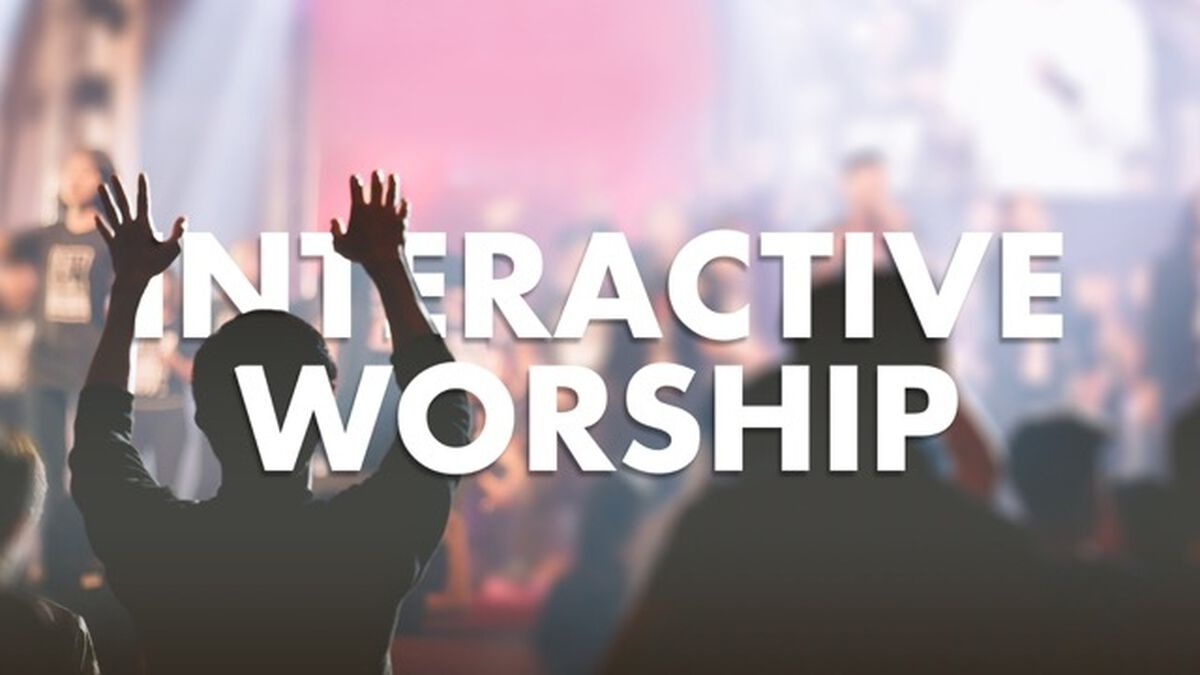 Interactive Worship image number null