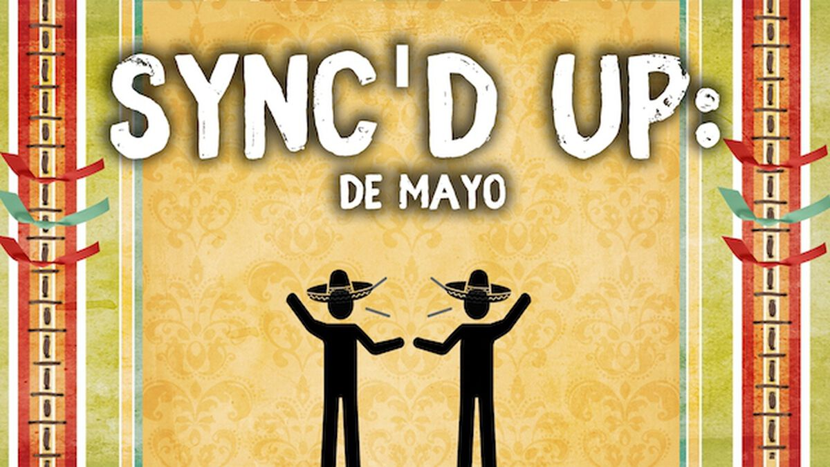 Sync'd Up De Mayo image number null