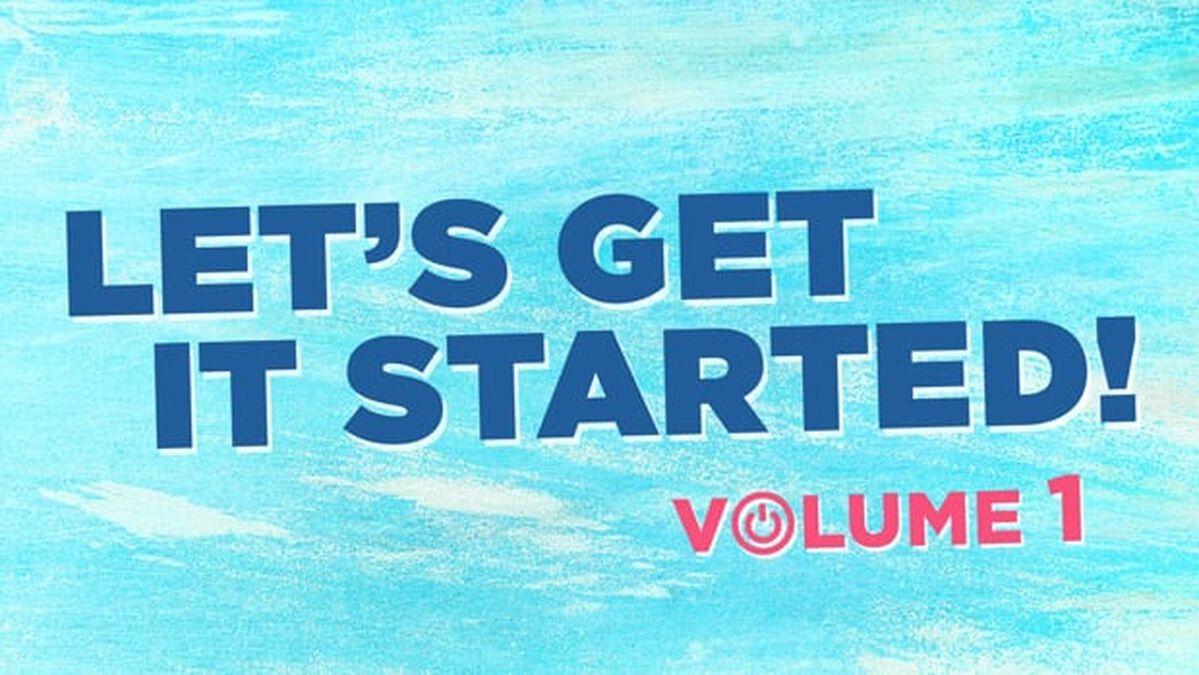 Let's Get It Started: Volume 1 image number null