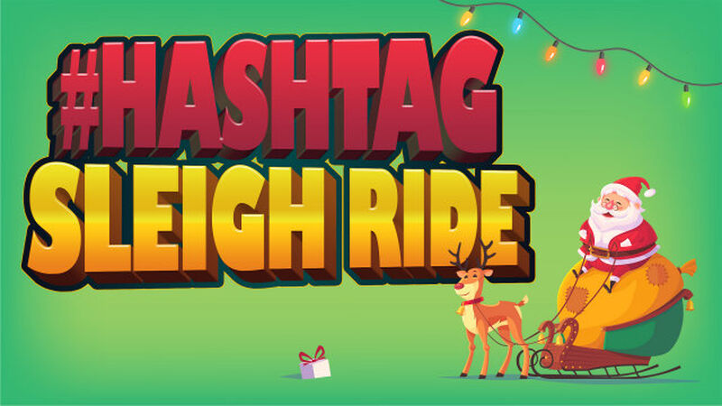 Hashtag Sleigh Ride