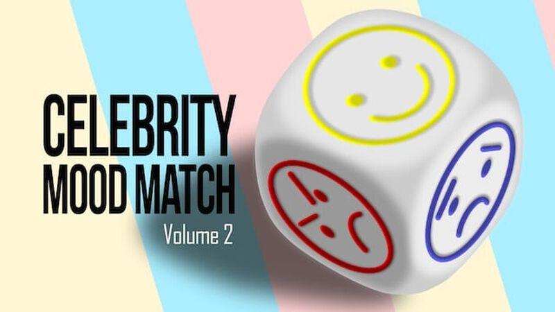Celebrity Mood Match - Volume 2