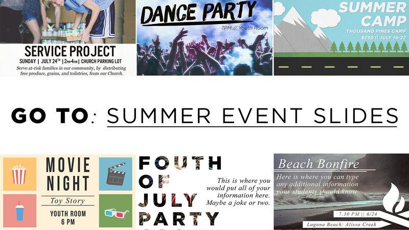 Go to Summer Event Slides
