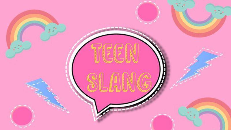 Teen Slang