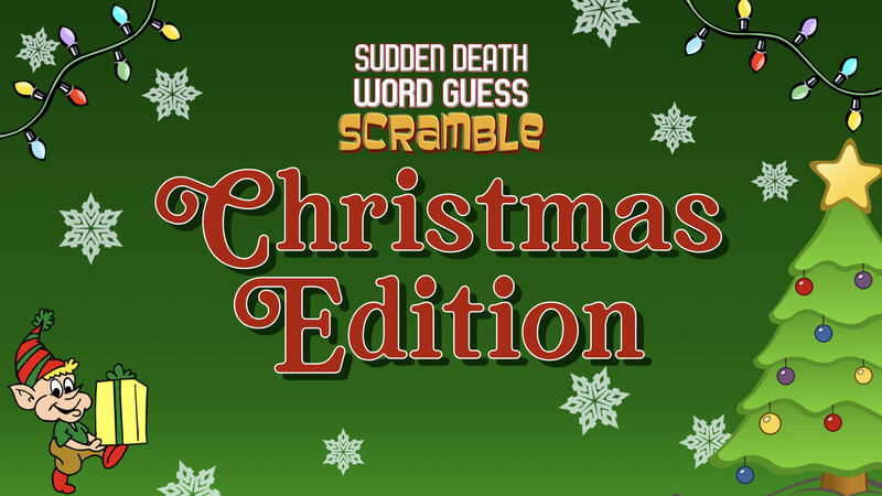 Sudden Death Word Guess Scramble Christmas Edition