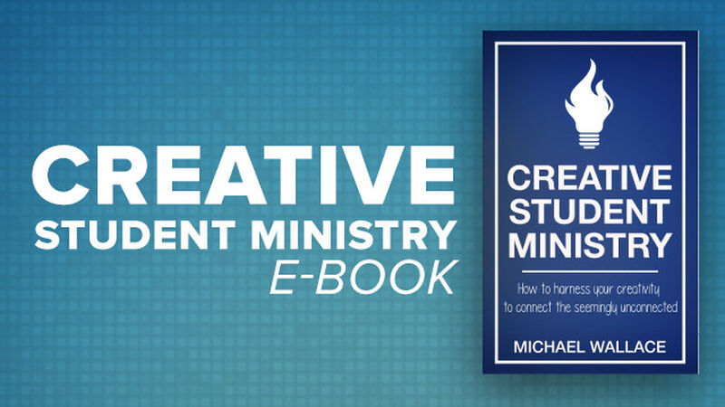 Creative Student Ministry eBook