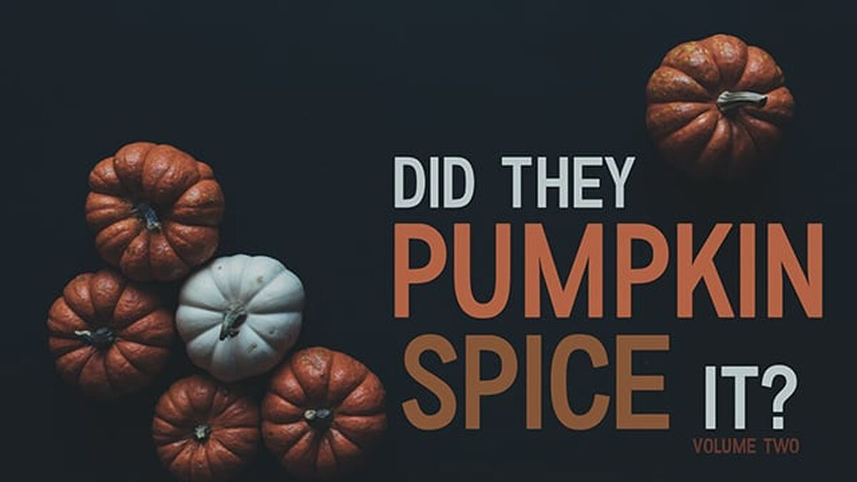 Did They Pumpkin Spice it? Volume 2 image number null