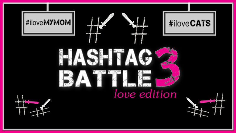 Hashtag Battle 3