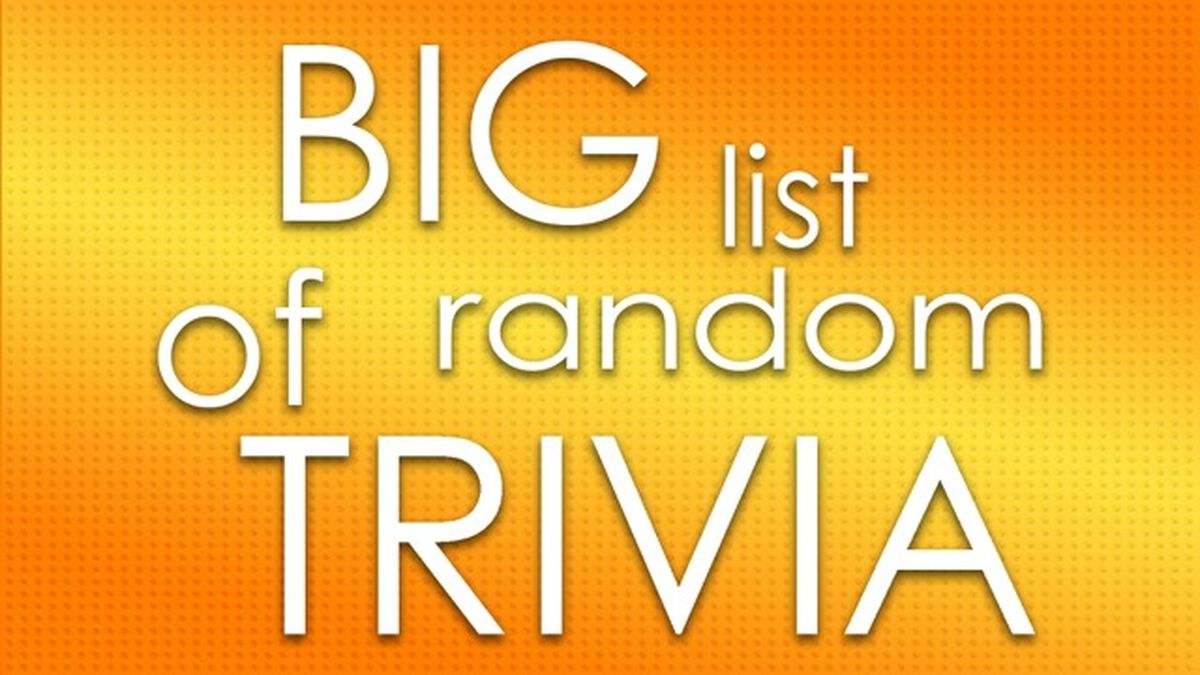 Big List of Random Trivia | Games | Download Youth Ministry
