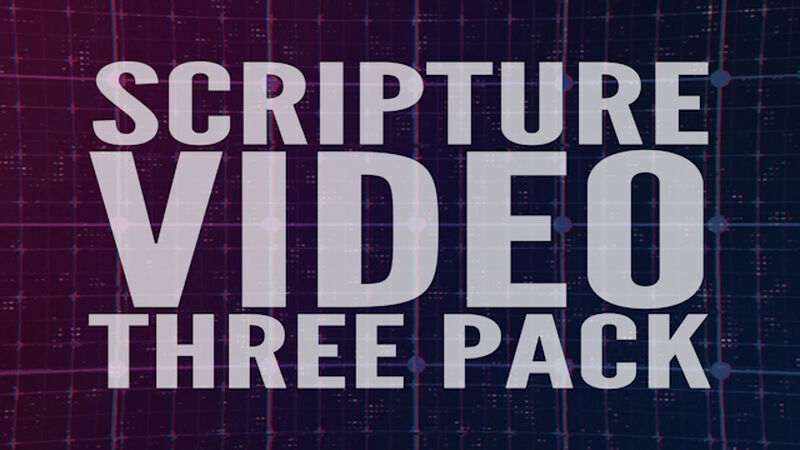 Scripture Video Three Pack
