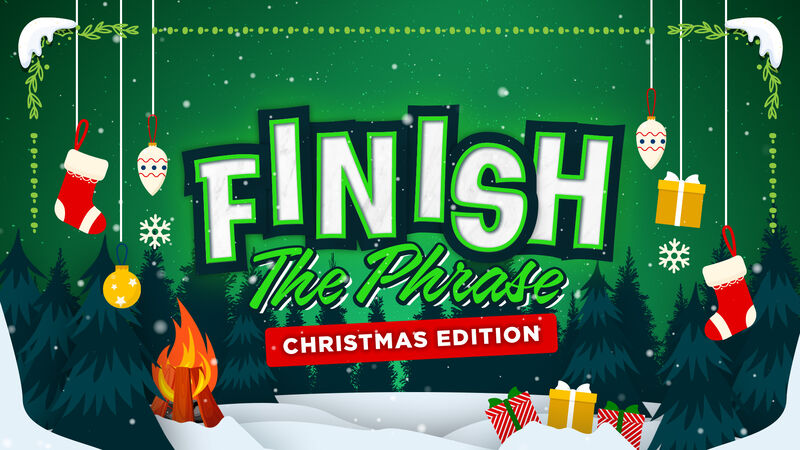Finish The Phrase Christmas Edition