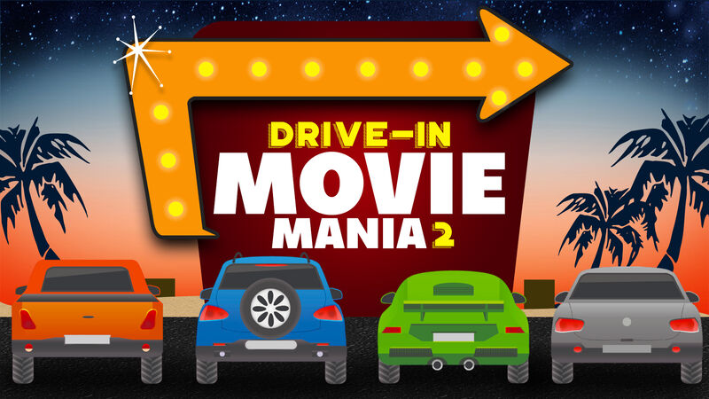 Drive-In Movie Mania 2