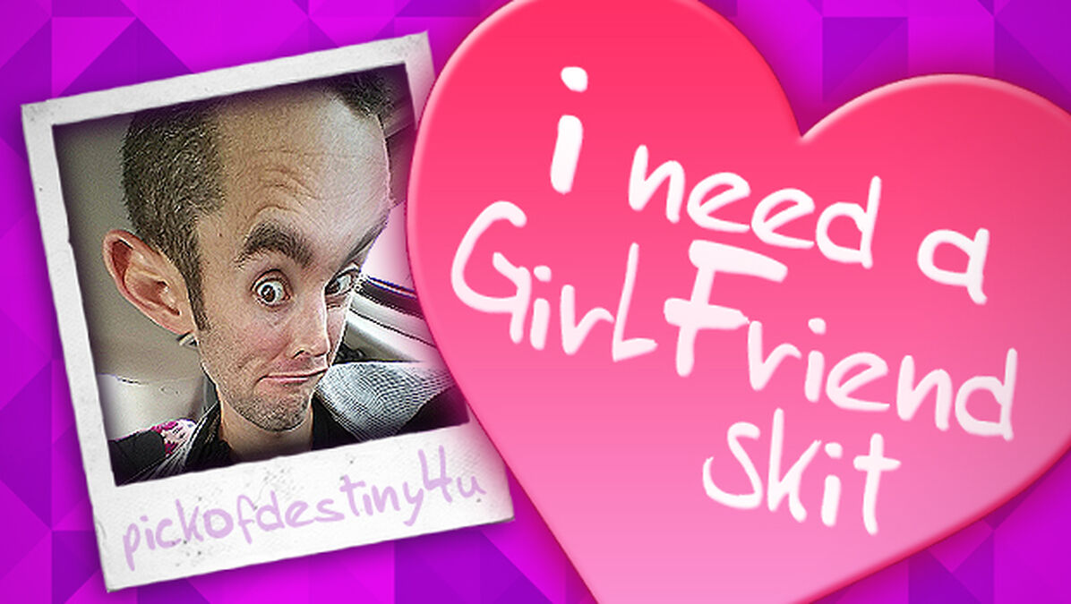 """""""I Need a Girlfriend"""" Skit image number null"""