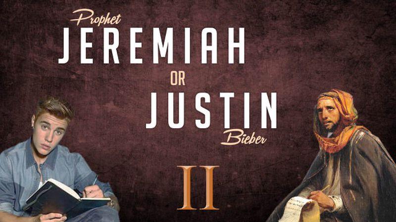 Jeremiah or Justin 2