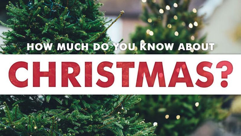 How Much Do You Know About Christmas?