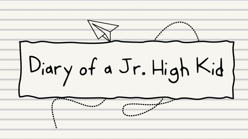 Diary of a Jr High Kid