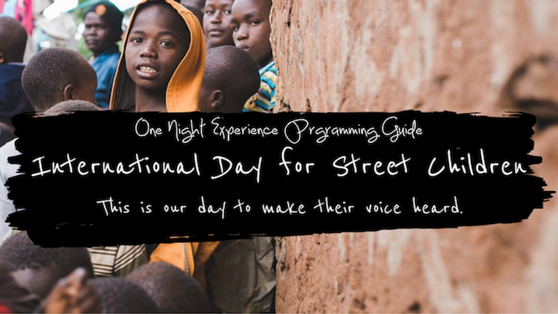 International Day for Street Children - One Night Experience
