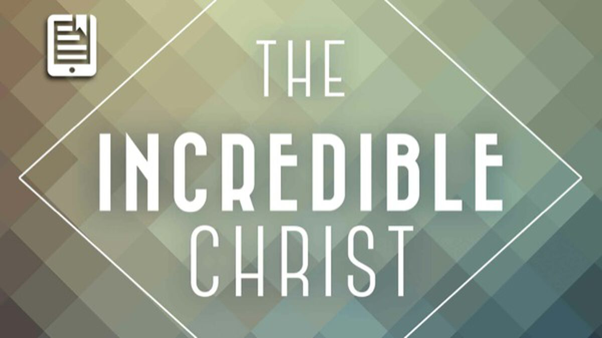 The Incredible Christ (reproducible growth booklets) image number null