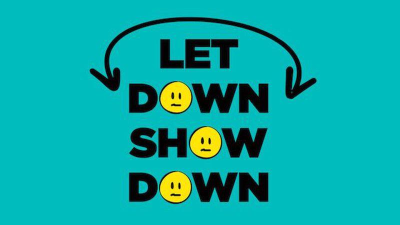 Let Down Showdown