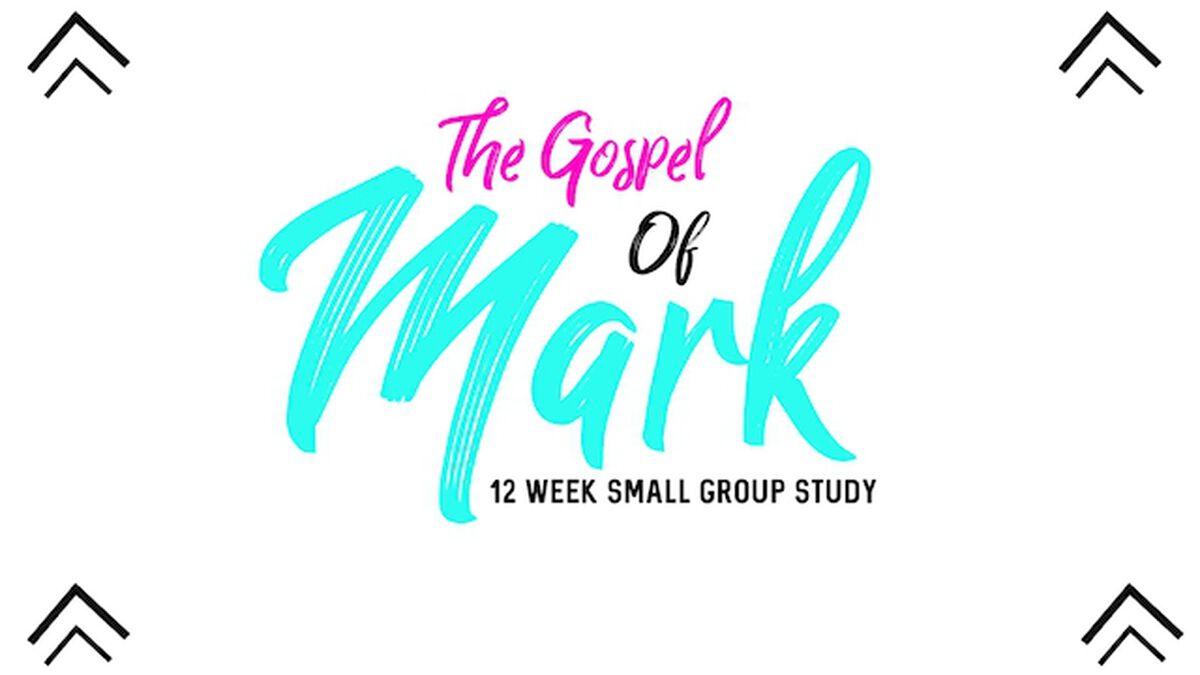 Gospel of Mark: 12 Weeks With Jesus image number null