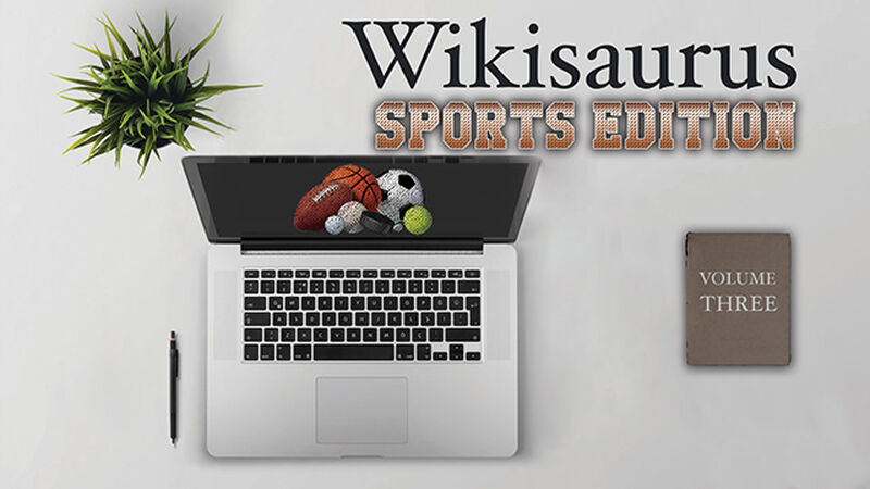 Wikisaurus, Volume Three – Sports Edition